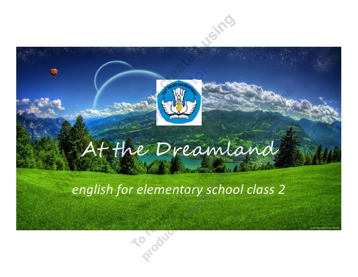 At the Dreamlandenglish for elementary school class 2
