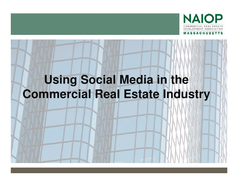 Using Social Media in the Commercial Real Estate Industry
