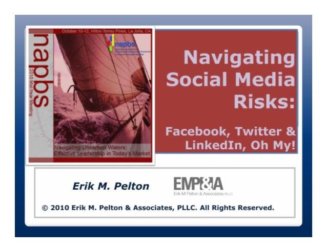 Navigating Social Media Risks: Facebook, Twitter & LinkedIn, Oh My!