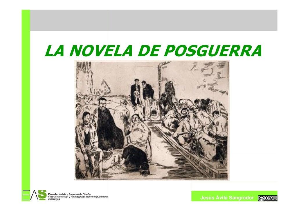 LA NOVELA DE POSGUERRA                    Jesús Ávila Sangrador
