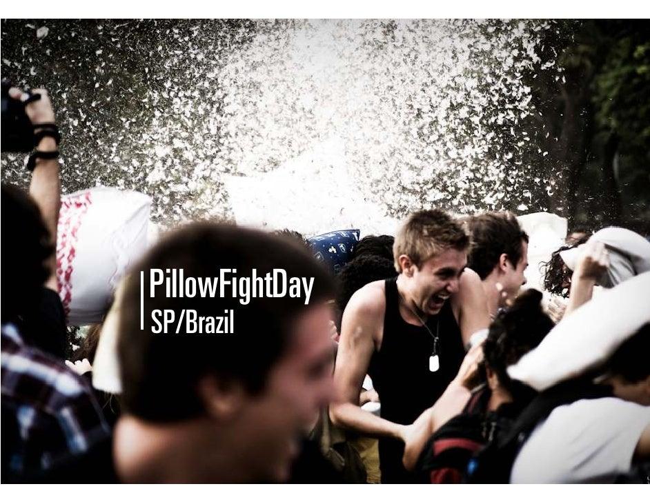PillowFightDay SP/Brazil