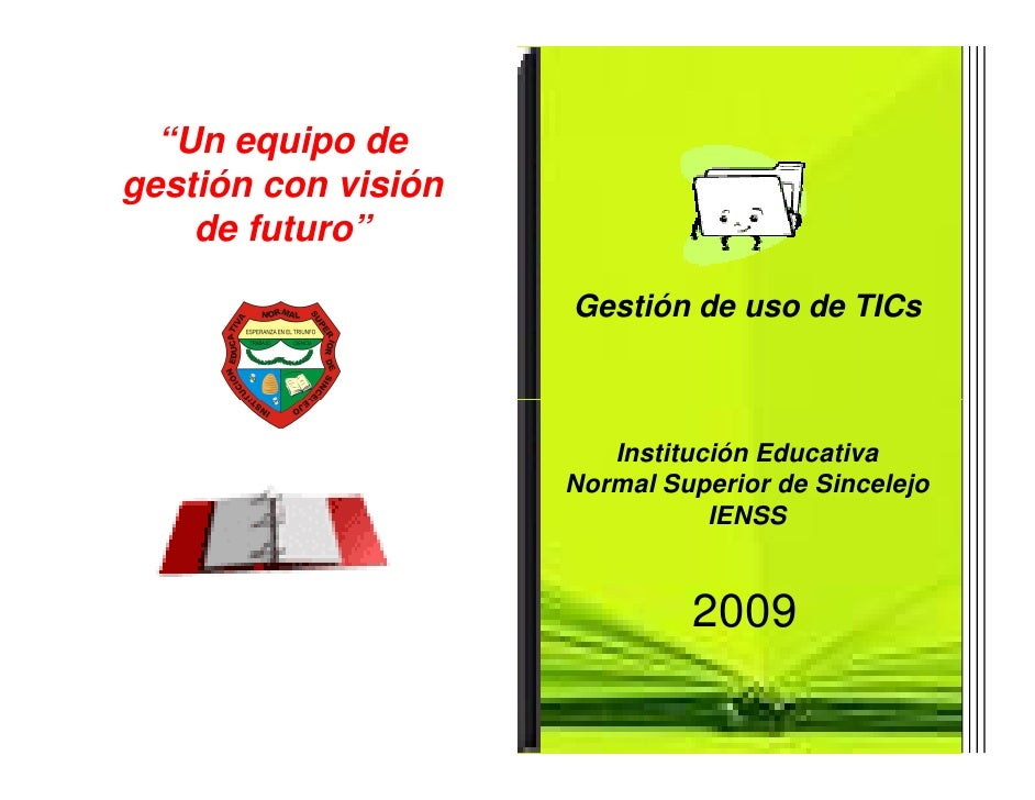 Microsoft Power Point   Plan De Gestion De Uso De Tic Ienss 2009 [Modo De Compatibilidad]