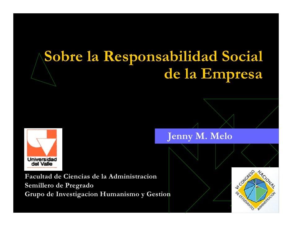 Sobre la Responsabilidad Social                      de la Empresa                                            Jenny M. Mel...