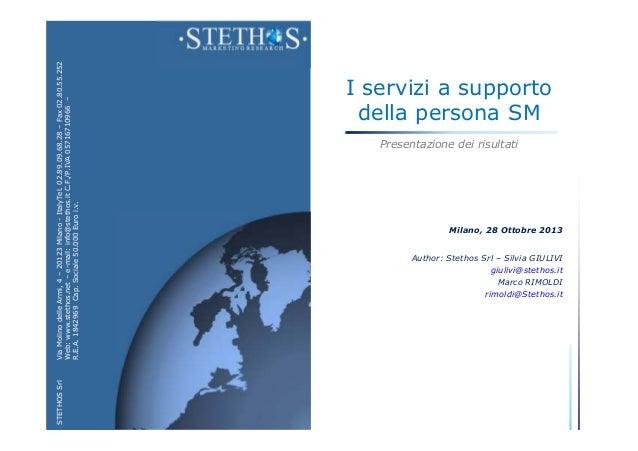 STETHOS Srl  Via Molino delle Armi, 4 – 20123 Milano - ItalyTel. 02.89.09.68.28 – Fax 02.80.55.252 Web: www.stethos.net – ...