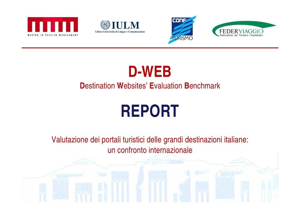 D-WEB          Destination Websites' Evaluation Benchmark                           REPORT Valutazione dei portali turisti...
