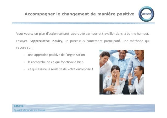 Accompagner le changement de manière positive Vous voulez un plan d'action concret, approuvé par tous et travailler dans l...
