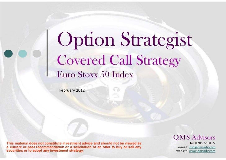 Option Strategist - Covered Call Strategy - Eurostoxx 50 Index (SX5E Index)