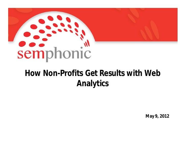Semphonic Nonprofit Analytics Challenge 05 09 12