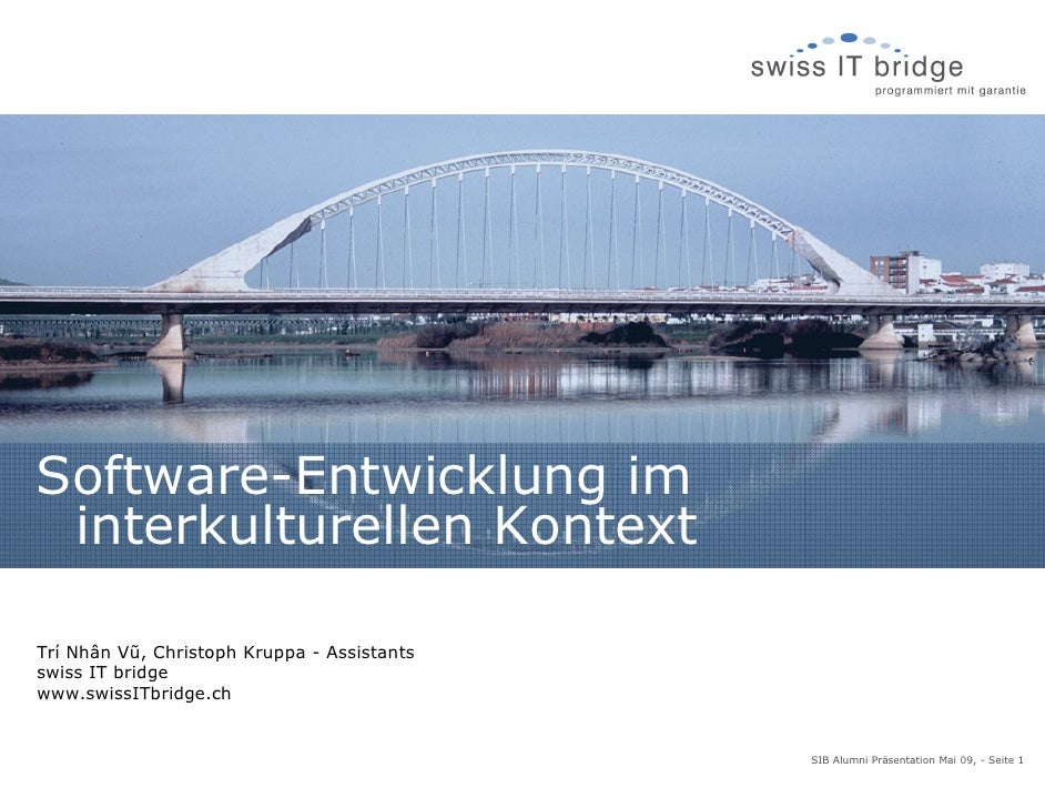 Software-Entwicklung im  interkulturellen Kontext  Trí Nhân Vũ, Christoph Kruppa - Assistants swiss IT bridge www.swissITb...