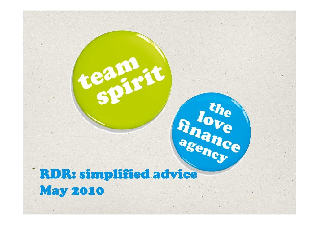 RDR: simplified advice May 2010