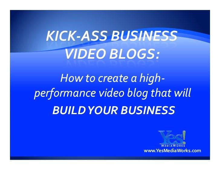 Video Blogging Presentation Yes Media Works