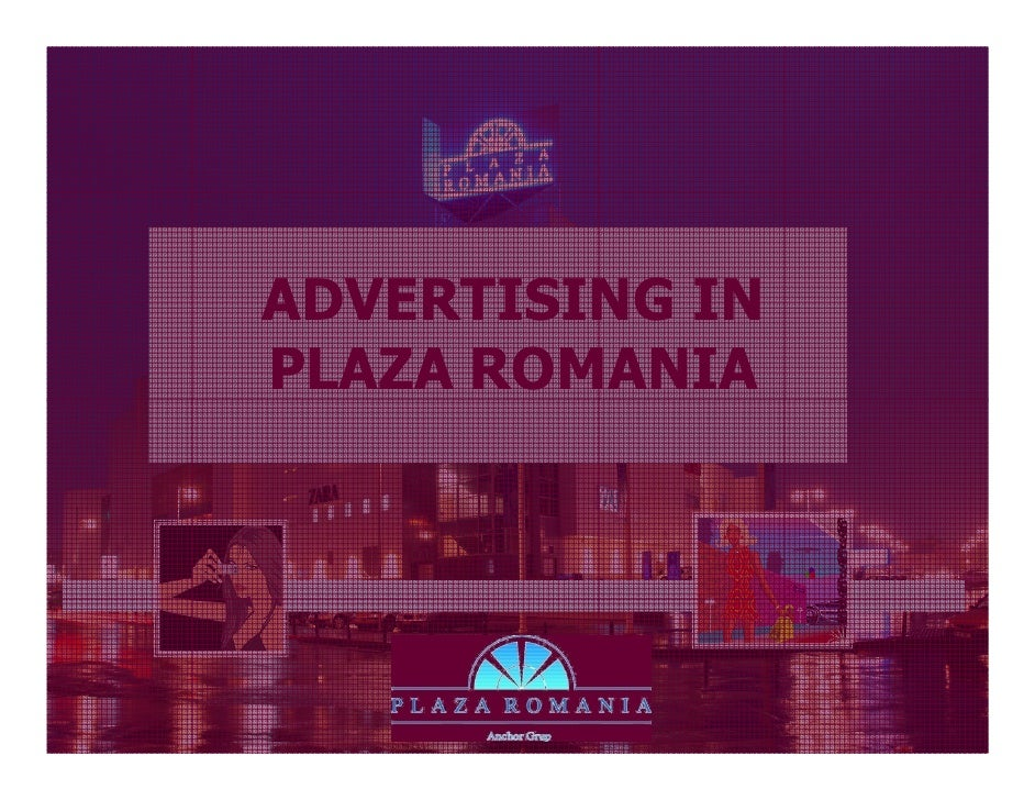 Advertising spaces In Plaza Romania  2009