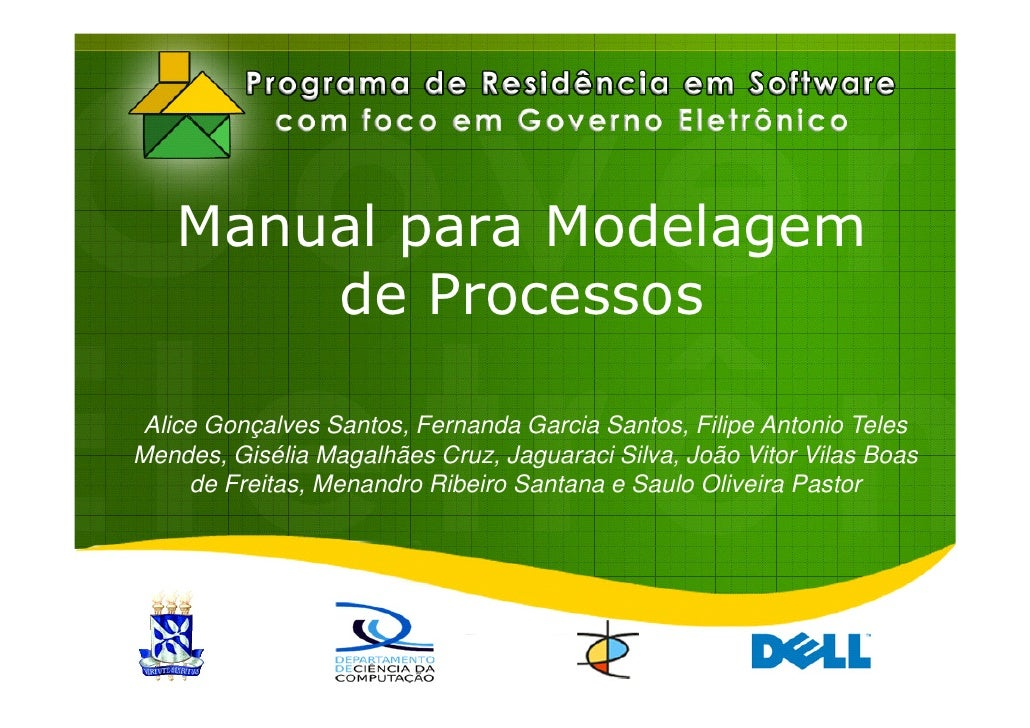 Manual para Modelagem        de Processos   Alice Gonçalves Santos, Fernanda Garcia Santos, Filipe Antonio Teles Mendes, G...