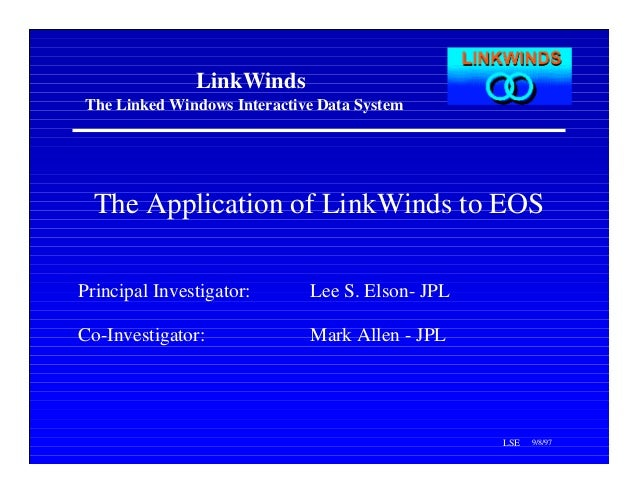 The Application of LinkWinds to EOS