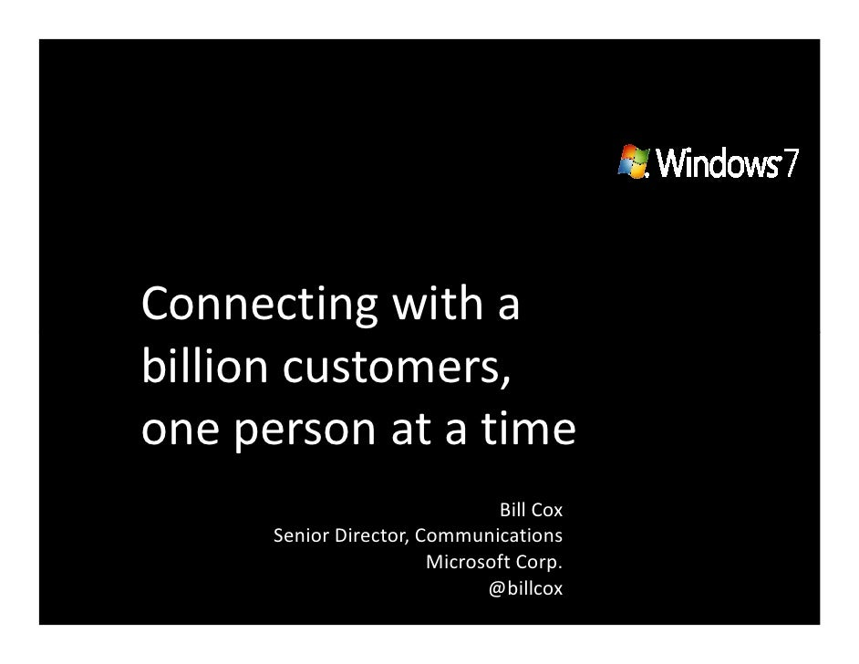 Connecting with a billion customers, one person at a time                                Bill Cox       Senior Director, C...