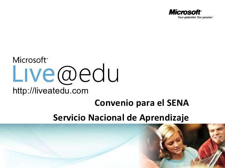 Convenio para el SENA Servicio Nacional de Aprendizaje http://liveatedu.com