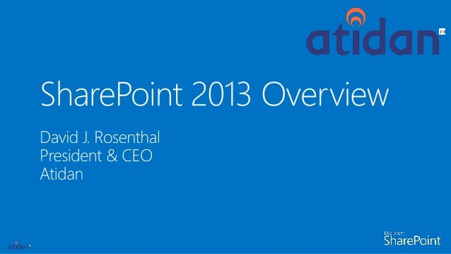 Microsoft SharePoint 2013 Overview from Atidan