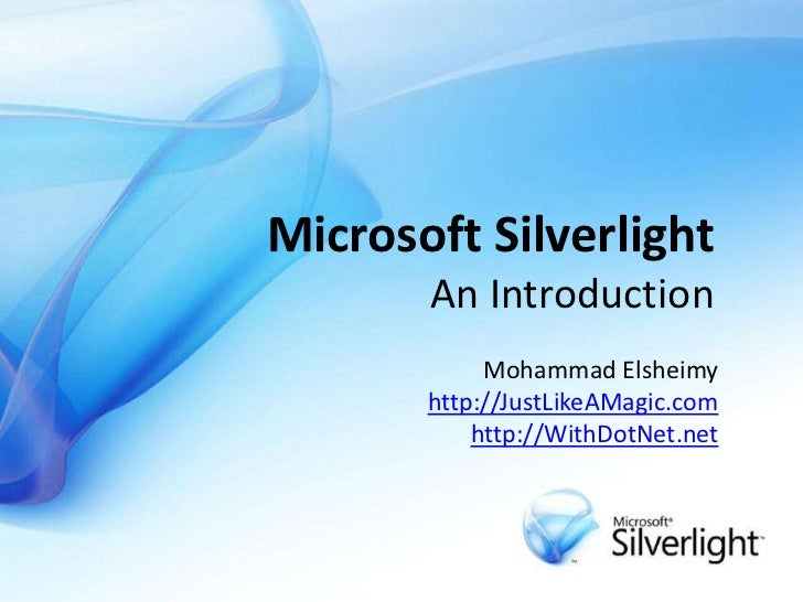 Microsoft Silverlight - An Introduction