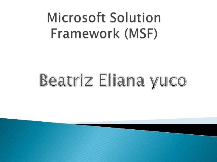 Microsoft solution framework_(msf)_expo