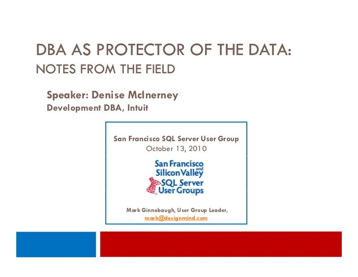 Microsoft SQL Server DBA as Protector of the Data - Oct 2010