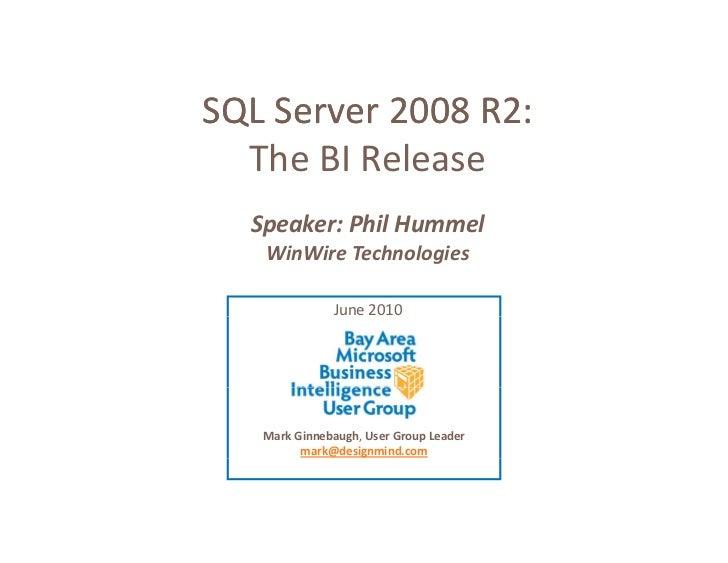 Microsoft SQL Server 2008 R2 - The BI Release