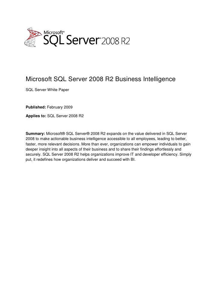 -5279652251<br />Microsoft SQL Server 2008 R2 Business Intelligence<br />SQL Server White Paper<br />Published: February 2...