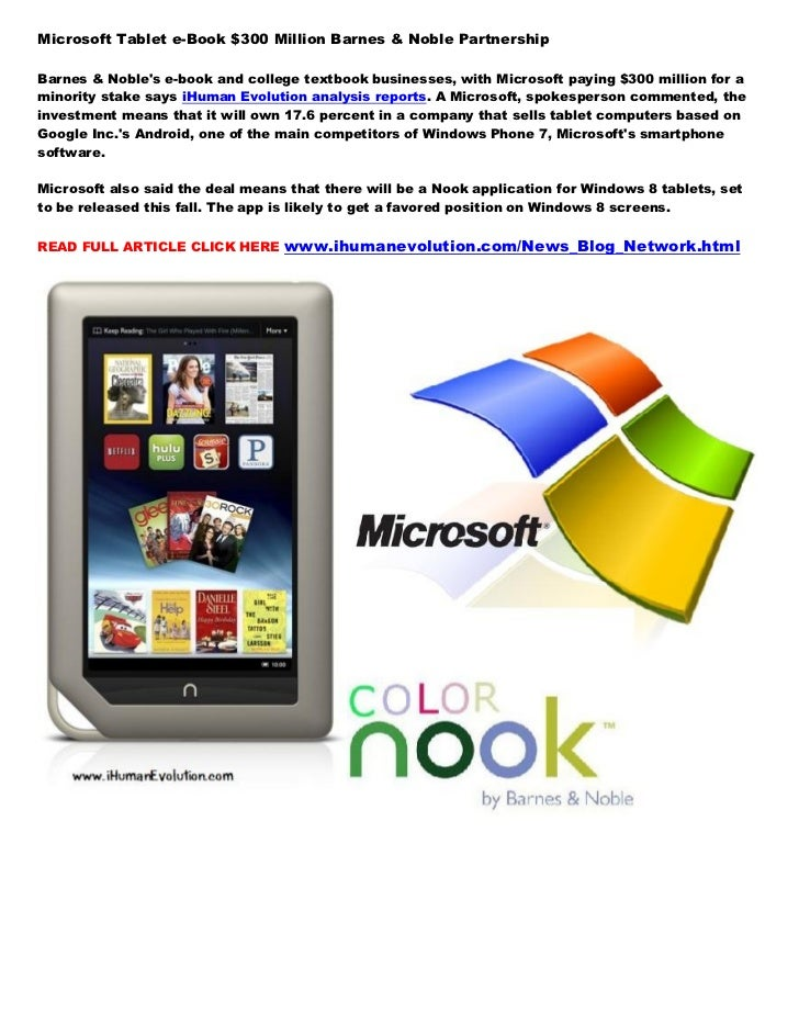 Microsoft Tablet e-Book $300 Million Barnes & Noble PartnershipBarnes & Nobles e-book and college textbook businesses, wit...