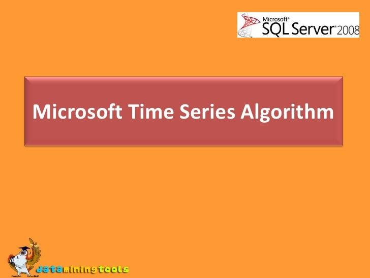 MS SQL SERVER: Time series algorithm