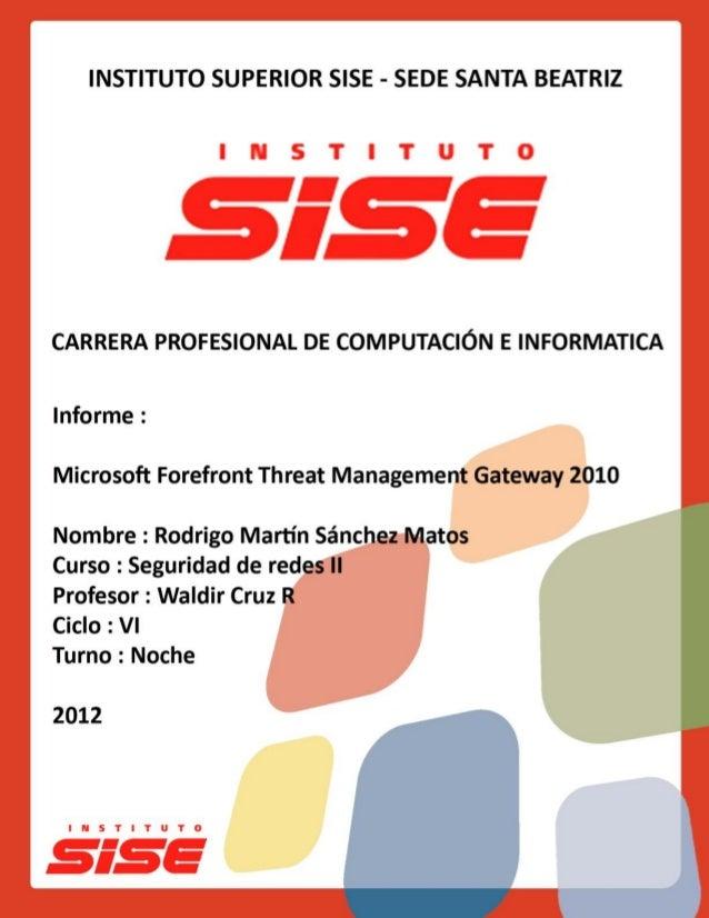 Rodrigo Martín Sánchez Matos 1  Microsoft TMG Server 2010