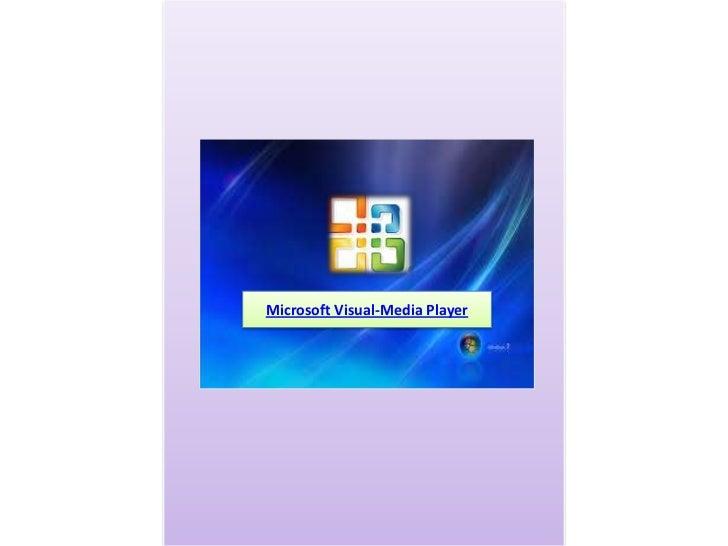 Microsoft visual media player