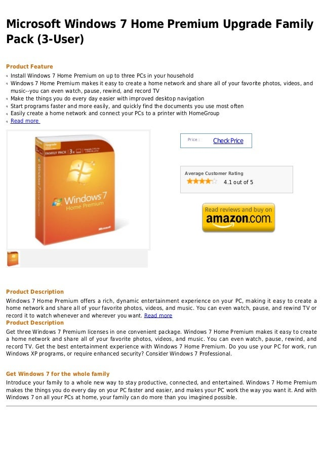 Microsoft Windows 7 Home Premium Upgrade FamilyPack (3-User)Product Featureq   Install Windows 7 Home Premium on up to thr...