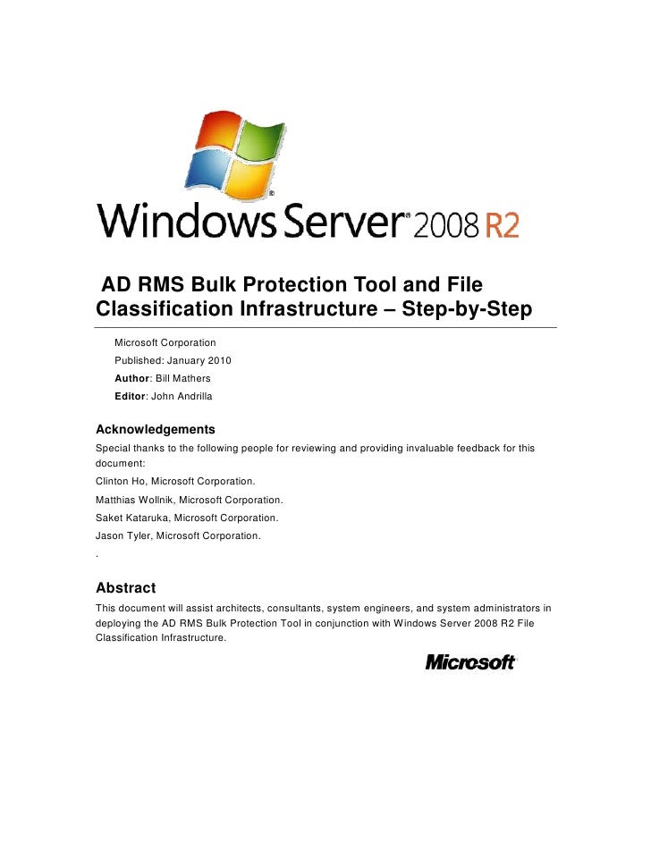 AD RMS Bulk Protection Tool and File Classification Infrastructure – Step-by-Step<br />Microsoft Corporation<br />Publish...