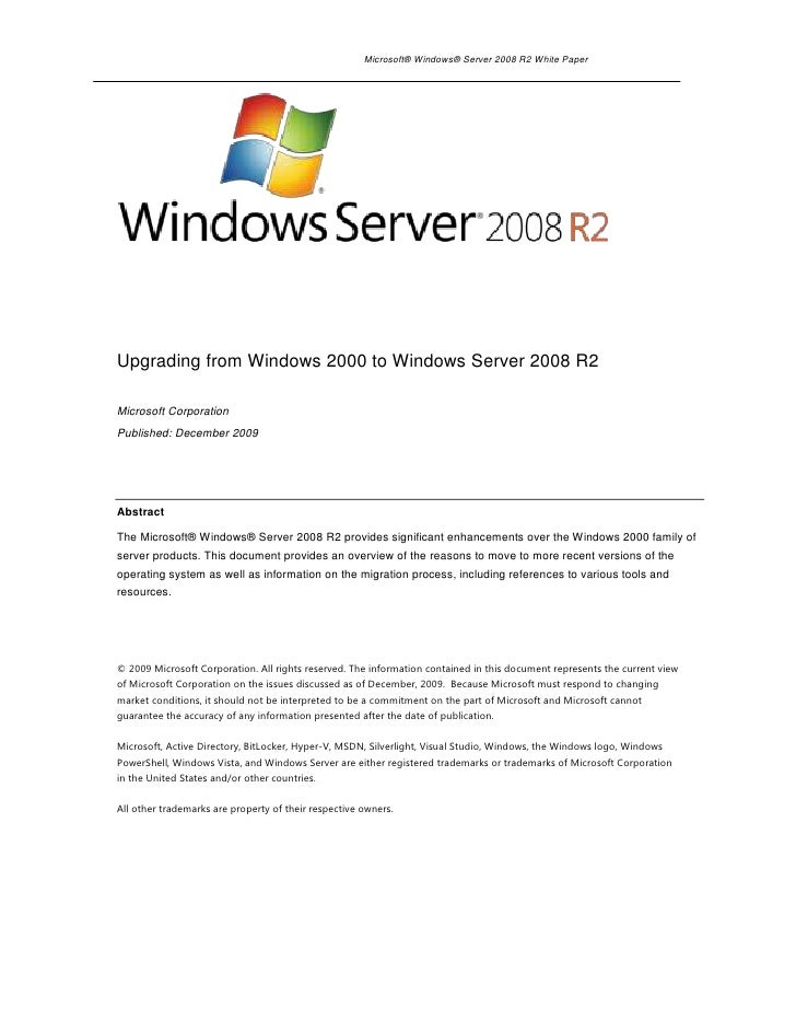 Upgrading from Windows 2000 to Windows Server 2008 R2<br />Microsoft Corporation<br />Published: December 2009<br />Abstra...