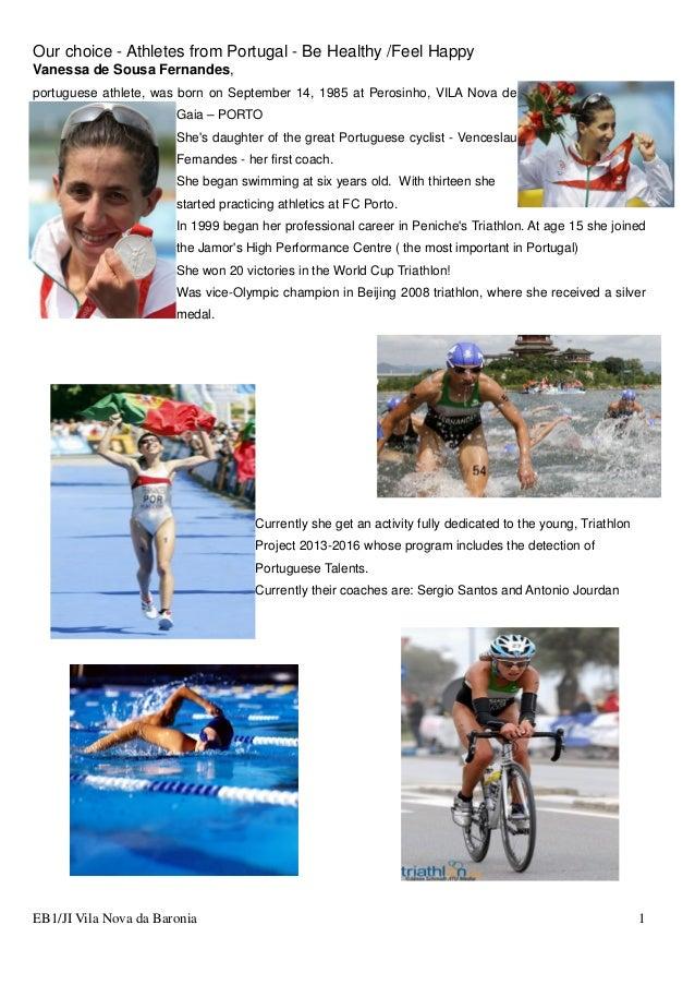 Our choice - Athletes from Portugal - Be Healthy /Feel Happy EB1/JI Vila Nova da Baronia 1 Vanessa de Sousa Fernandes, por...
