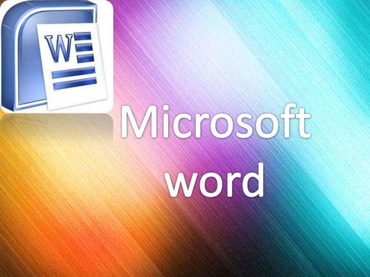 ¿ Qué es?• Microsoft Word :  Es un procesador de Textos , que sirve para  crear diferentes tipos de documentos como  por e...