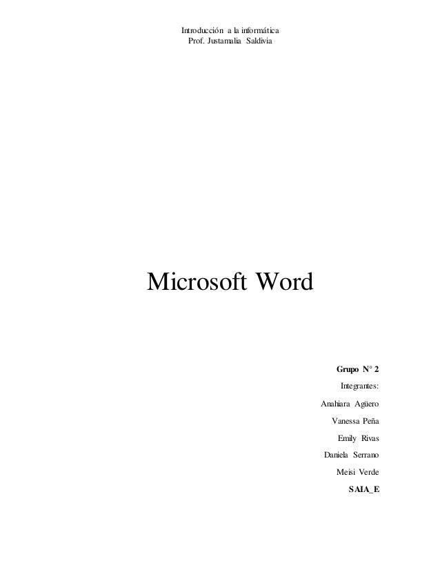 Introducción a la informática Prof. Justamalia Saldivia Microsoft Word Grupo N° 2 Integrantes: Anahiara Agüero Vanessa Peñ...