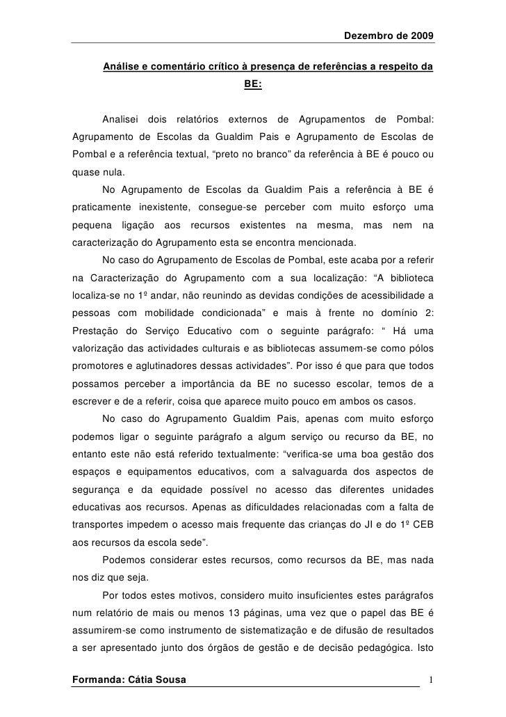 Dezembro de 2009        Análise e comentário crítico à presença de referências a respeito da                              ...
