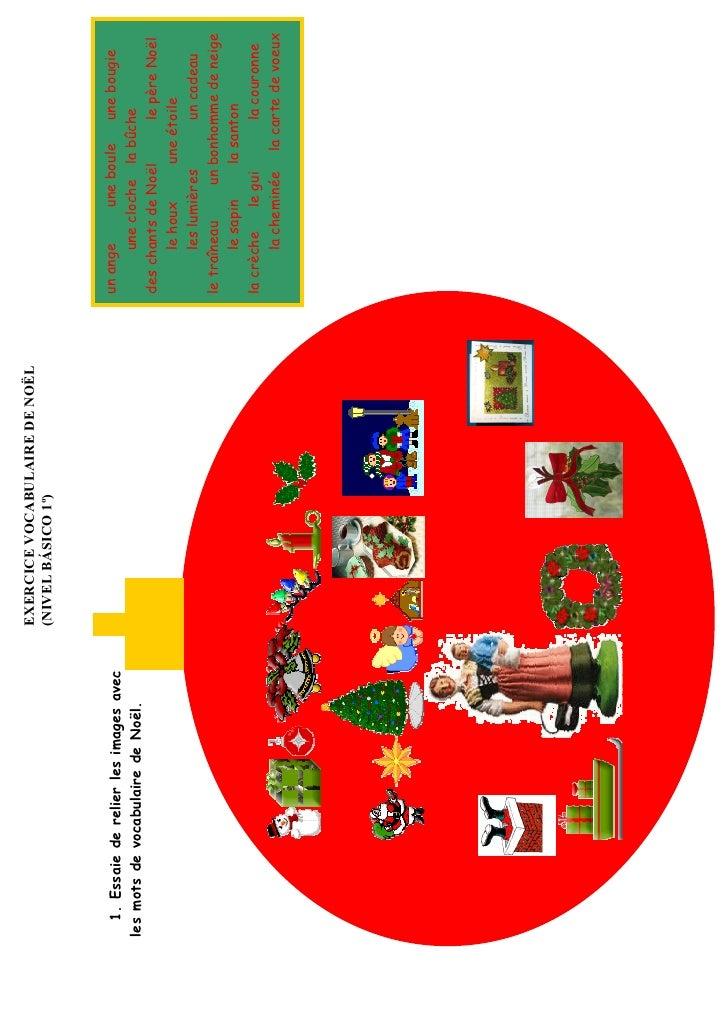 EXERCICE VOCABULAIRE DE NOËL                                         (NIVEL BÁSICO 1º)      1. Essaie de relier les images...