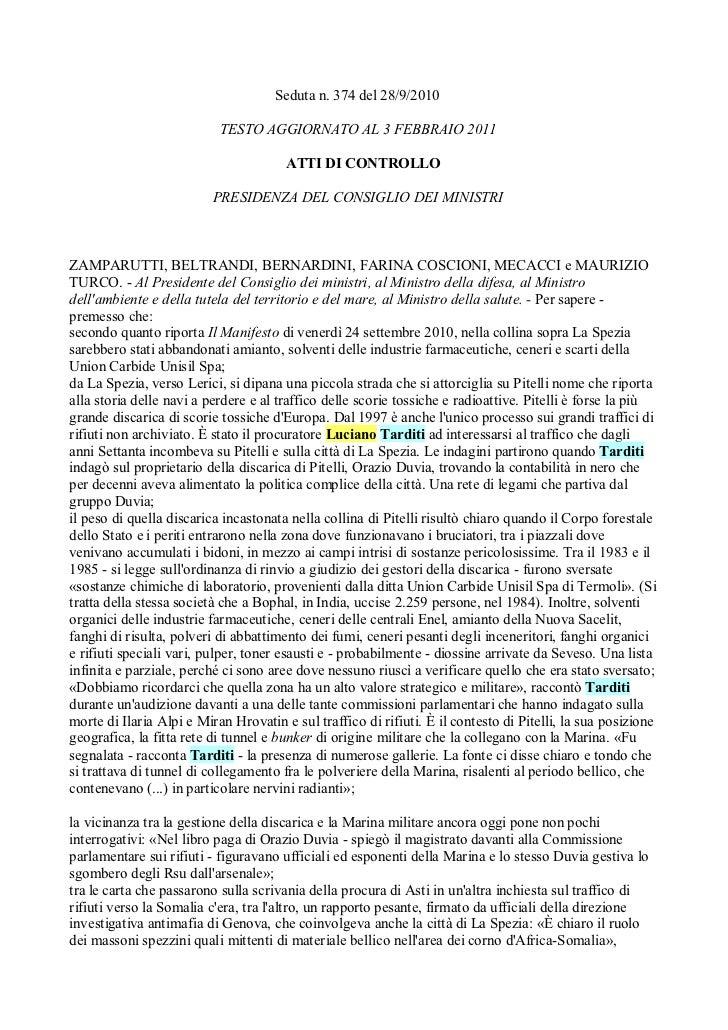 Seduta n. 374 del 28/9/2010                           TESTO AGGIORNATO AL 3 FEBBRAIO 2011                                 ...