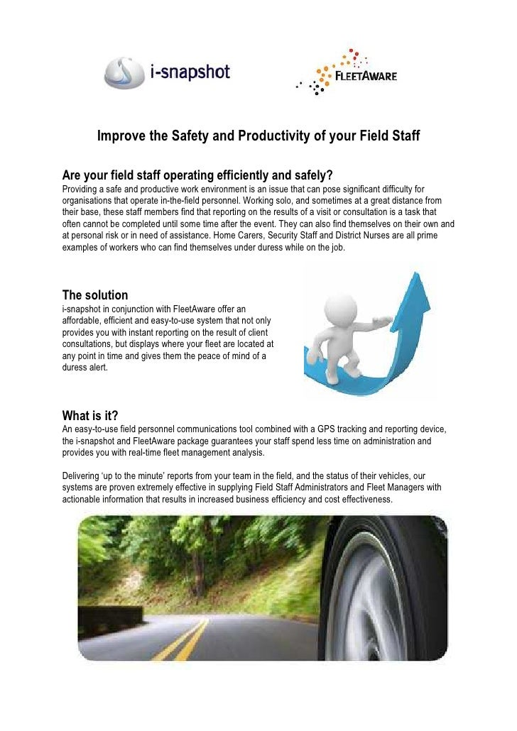 Improve the Safety and Productivity of your Field Staff  Are your field staff operating efficiently and safely? Providing ...