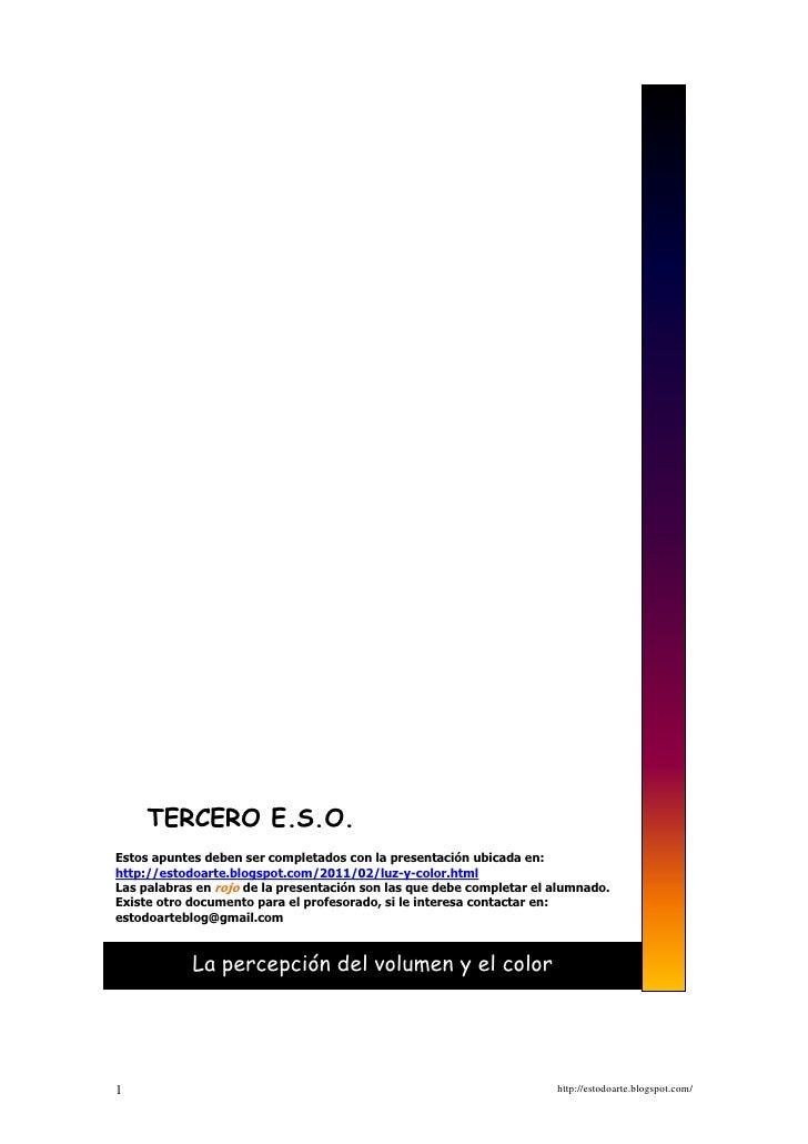 TERCERO E.S.O.Estos apuntes deben ser completados con la presentación ubicada en:http://estodoarte.blogspot.com/2011/02/lu...