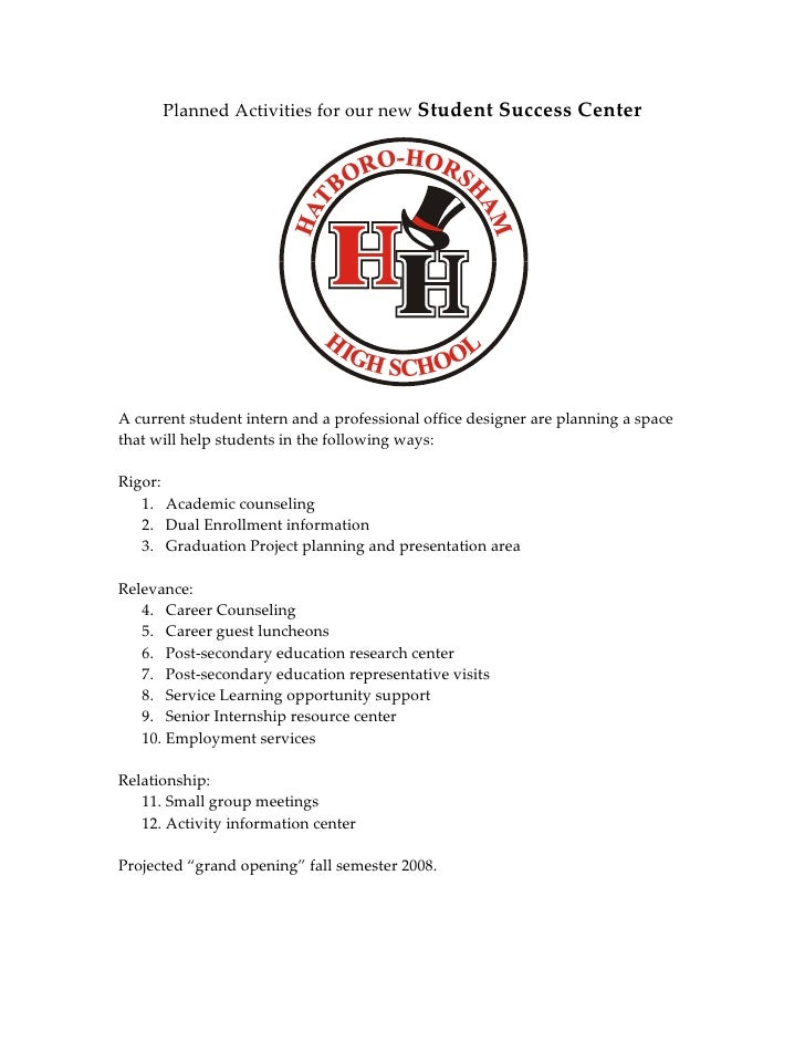 Planned Activities for our new Student Success Center     A current student intern and a professional office designer are ...