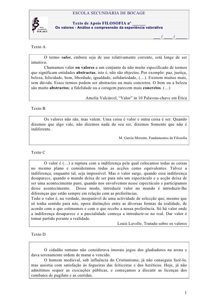 ESCOLA SECUNDÁRIA DE BOCAGE                       Texto de Apoio FILOSOFIA nº ______             Os valores - Análise e co...
