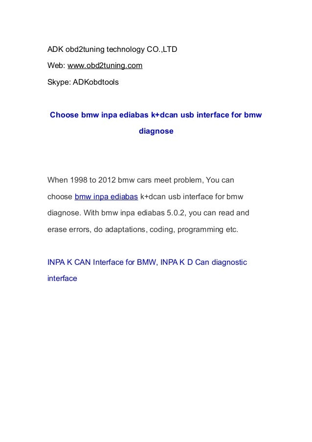 Choose bmw inpa ediabas k+dcan usb interface for bmw diagnose