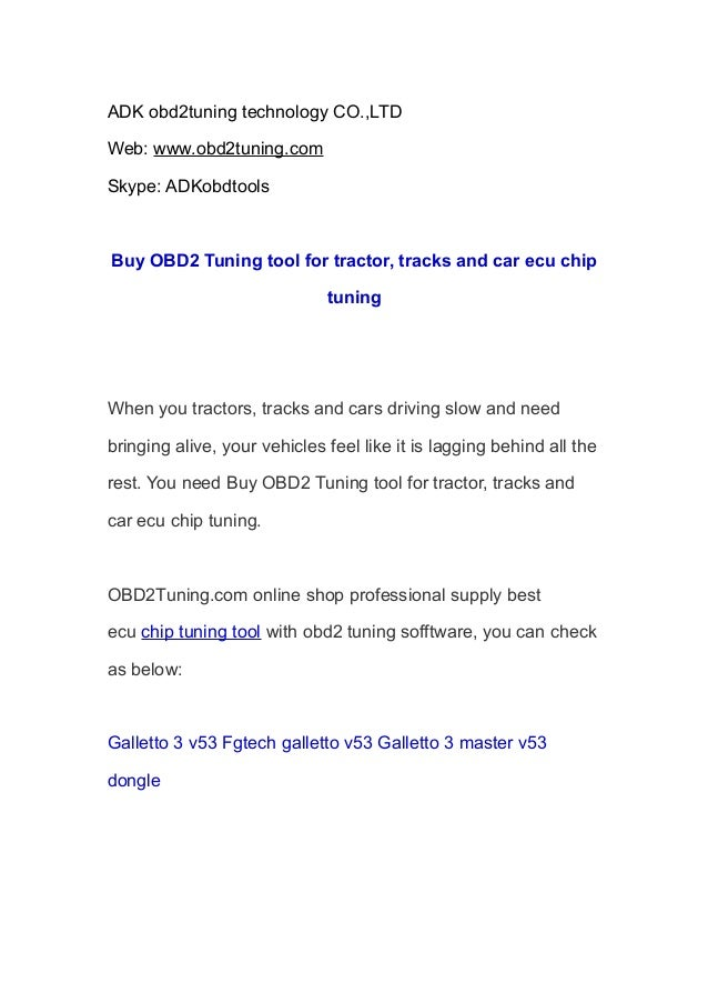 ADK obd2tuning technology CO.,LTD Web: www.obd2tuning.com Skype: ADKobdtools Buy OBD2 Tuning tool for tractor, tracks and ...