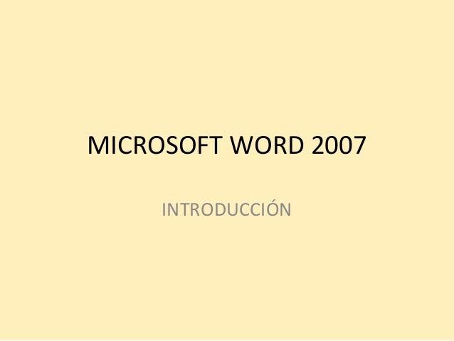 MICROSOFT WORD 2007  INTRODUCCIÓN