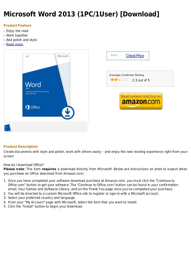 Microsoft Word 2013 (1PC/1User) [Download]Product Featureq   Enjoy the readq   Work togetherq   Add polish and styleq   Re...