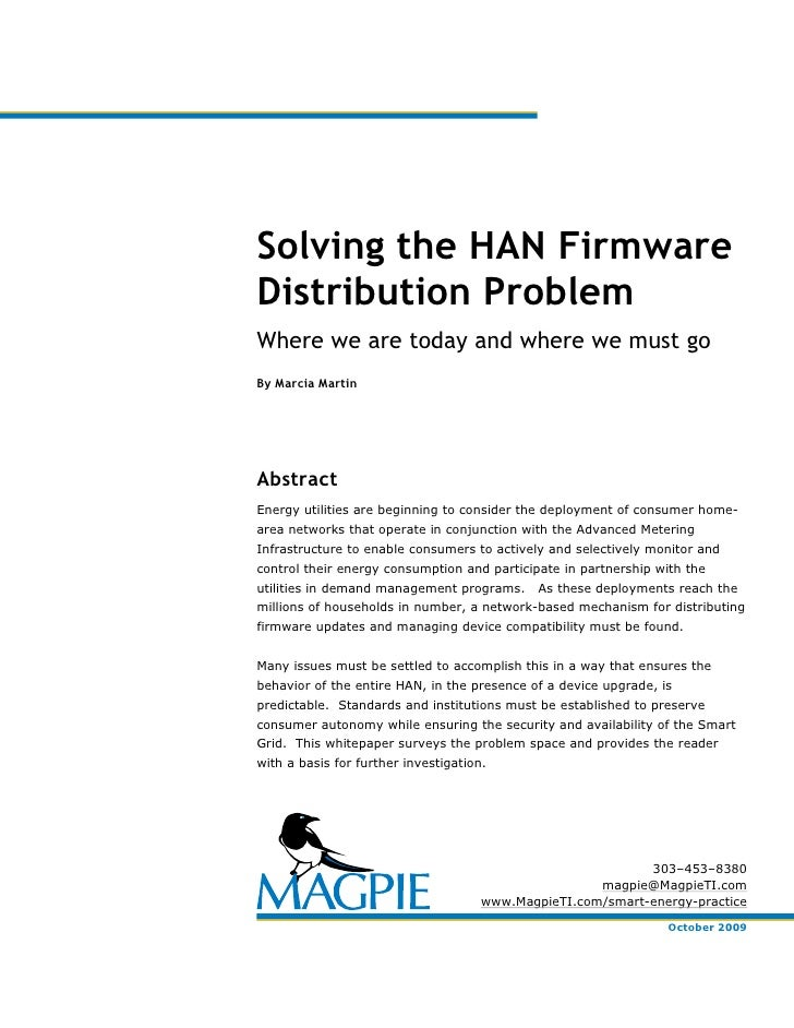 Solving the HAN Firmware Distribution Problem Where we are today and where we must go By Marcia Martin     Abstract Energy...