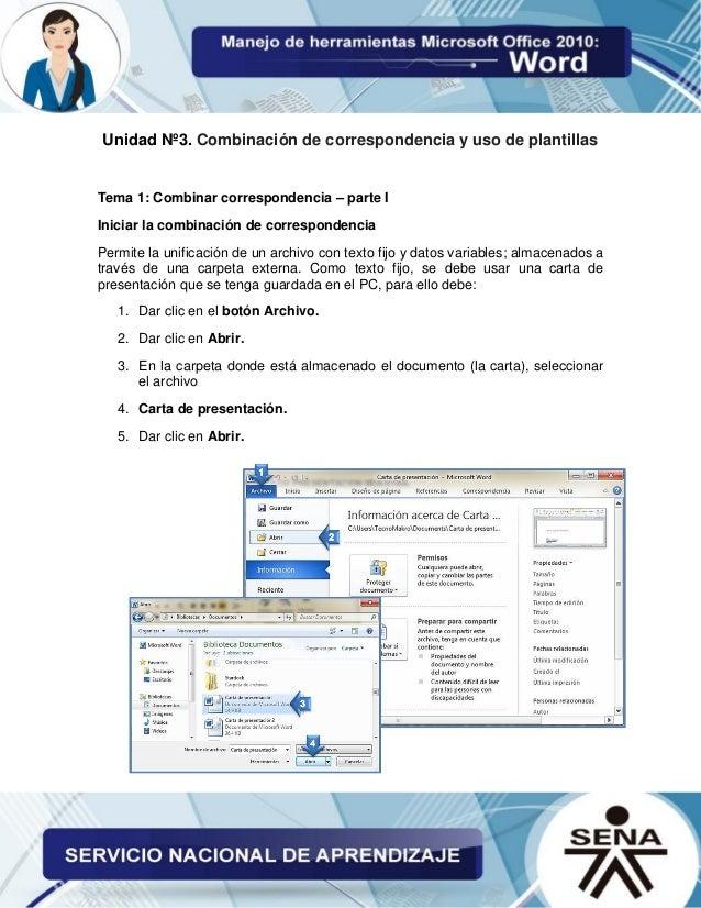 Unidad Nº3. Combinación de correspondencia y uso de plantillas Tema 1: Combinar correspondencia – parte I Iniciar la combi...