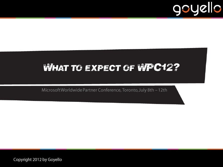 WHAT TO EXPECT OF WPC12?
